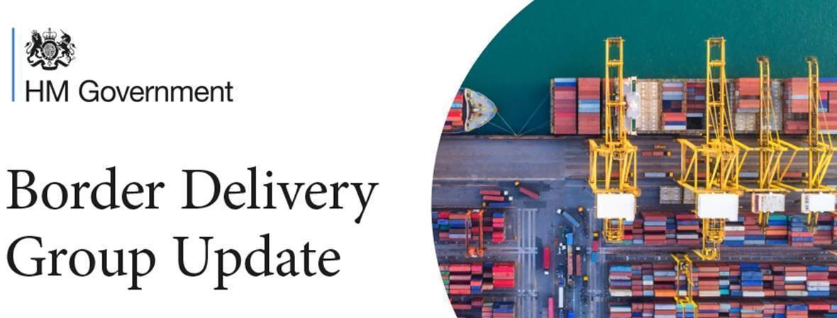 HM Government Border Delivery Group Update